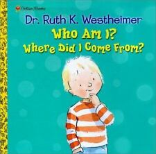 Who Am I? Where Did I Come From? (Pop-Up Book) Westheimer, Dr. Ruth Board book