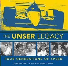 The Unser Legacy: Four Generations of Speed