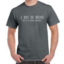I May Be Wrong Mens Funny Printed Tshirts Tops Novelty Joke Birthday Gift Charcoal X-large