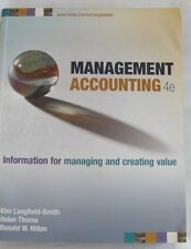 MANAGEMENT ACCOUNTING 4th Edition: Langfield-Smith: Info Managing Creating Value