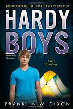 Lost Brother: Book Two in the Lost Mystery Trilogy (Hardy Boys, Undercover Broth