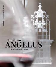 Chateau Angelus : The Heart of Saint Emilion 2016, HB 160531