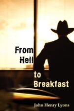 From Hell to Breakfast by John Henry Lyons (2008, Paperback)