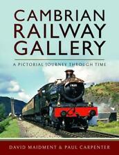 Cambrian Railway Gallery Oswestry Works Aberystwyth Machynlleth