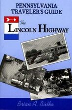 Pennsylvania Traveler's Guide to the Lincoln Highway