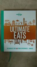 Lonely Planet: Lonely Planet's Ultimate Eats by Lonely Planet Food Staff...