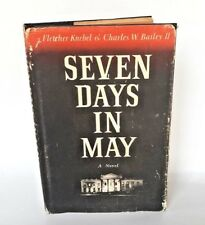 Seven Days In May Knebel Bailey 1962 Capitol Intrigue Politics Presidency Novel