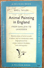 Pelican Book A251 Animal Painting in England from Barlow to Landseer 1955
