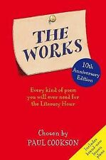 The Works: Every Kind of Poem You Will Ever Need for the Literacy Hour by Paul C
