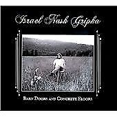 Israel Nash Gripka - Barn Doors and Concrete Floors (2011)