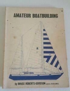 Amateur Boatbuilding by Bruce Roberts-Goodson (Assoc) S.N.A.M.E