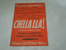 """SPARTITO MUSICALE DEL 1956""""CHELLA  LLA'""""-CANZONE NAPOLETANA-EDIZIONI CICALA(MI)"""