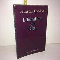 François Varillon L'HUMILITE DE DIEU éd° Le Centurion 1974 - YY-13818