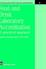 Food and Drink Laboratory Accreditation: A Practical Approach (Practical Approa