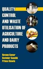 Quality Control and Waste Utilization for Agriculture and Dairy Products: New