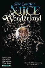 Complete Alice in Wonderland by Leah Moore, John Reppion, Lewis Carroll and...