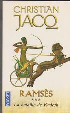 Christian Jacq - Ramsès Tome 3 - La bataille de Kadesh .