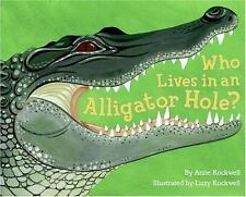 Who Lives in an Alligator Hole? (Let's-Read-and-Find-Out Science 2)-ExLibrary