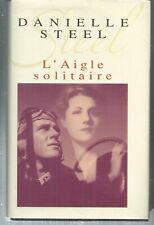 L'aigle solitaire.Danielle STEEL.France loisirs SF29