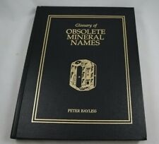 Glossary of Obsolete Mineral Names by Peter Bayliss 2000