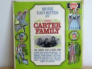 THE  CARTER    FAMILY           LP      MORE FAVOURITES BY THE CARTER FAMILY
