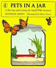 Pets in a Jar: Collecting and Caring for Small Wild Animals (Puffin Science