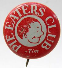 late 1930's TIM PIE EATERS CLUB pinback button Superman related RED tin litho