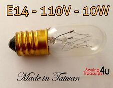 Sewing Machine Light BULB- E14, 110V, 10W - Use for Fridge, Microwave & Others