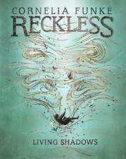 Reckless II: Living Shadows (Mirrorworld) von Cornelia Funke (2016, Taschenbuch)