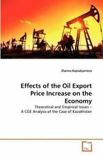 Effects of the Oil Export Price Increase on the Economy by Zhanna...