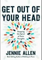 Get Out of Your Head by Jennie Allen [ E.edition ]