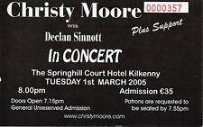 CHRISTY MOORE  CONCERT GIG TICKET 2005 WITH DECLAN SINNOTT GIG TICKET RARE GEM!
