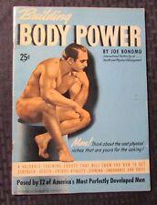 1940 Building BODY POWER by Joe Bonomo Magazine 32 pgs FN-