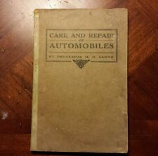 1918 CARE AND REPAIR OF AUTOMOBILES by Prof HD Lloyd