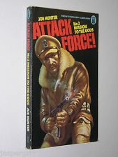 1976. JOE HUNTER. ATTACK FORCE No2 MISSION TO THE GODS. 1st ED. NEL PAPERBACK