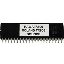 KAWAI R100 R50 - ROLAND TR808 TR-808 SOUNDS Eprom