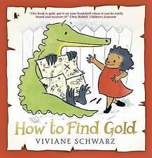 Come trovare l'oro da VIVIANE Schwarz (libro in brossura, 2017)