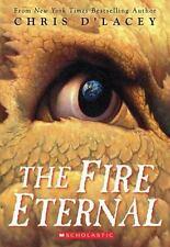 The Last Dragon Chronicles: The Fire Eternal 4 by Chris d'Lacey Paperback NEW