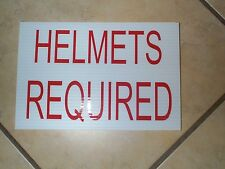 HELMETS REQUIRED SIGN