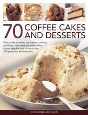 70 Café CAKES ET DESSERTS par Catherine Atkinson Livre de poche 9781780192