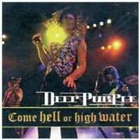 "DEEP PURPLE ""COME HELL OR HIGH WATER (LIVE 1993) "" CD NEW!"