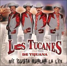 Los Tucanes De Tijuana : Me Gusta Burlar La Ley CD