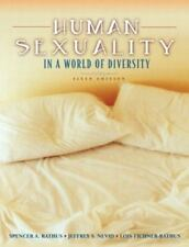 Human Sexuality in a World of Diversity by Lois Fichner-Rathus, Jeffrey S. Nevi…