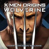 X-Men Origins - Wolverine (Original Soundtrack) - Harry Gregson-William (NEW CD)