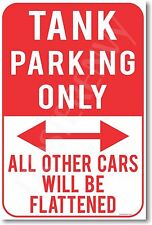 Tank Parking Only - NEW Humor POSTER