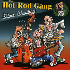 HOT ROD GANG Silver Wedding CD NEW sealed Rockabilly Rock 'n' Roll