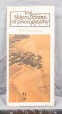 Vintage Nikon School of Photography 1978 1979 Semester Brochure ajd