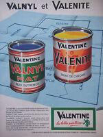 PUBLICITÉ PRESSE 1962 VALNYL MAT ET VALENITE PEINTURE DE VALENTINE - ADVERTISING