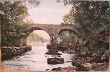Irish Postcard OLD WEIR BRIDGE Killarney Ireland Reliable Series 506/17 Pugh ON