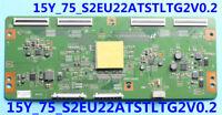Sony XBR-75X850C T-Con Board (15Y_75_S2EU22ATSTLTG2V0.2) LJ94-32355G (A4)